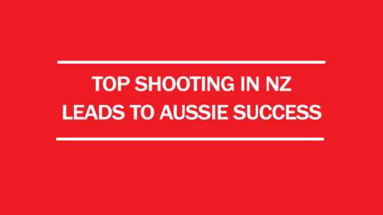 top shooting in NZ leads to Aussie success