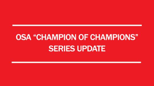 2017 osa champion of championship series update