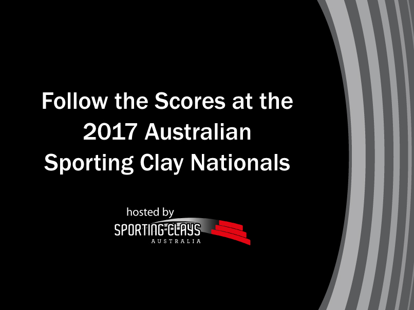 follow the scores at the 2017 australian sporting clay nationals