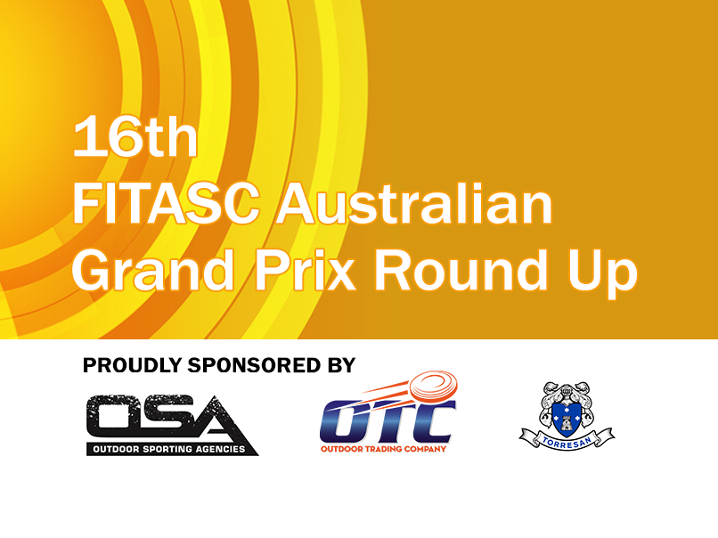 2018 fitasc aus grand prix round up