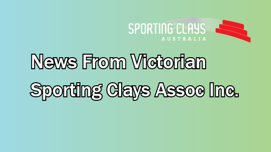 news from victorian sporting clays association inc